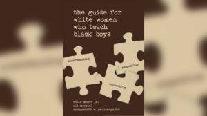 School board defends use of book on teaching black boys