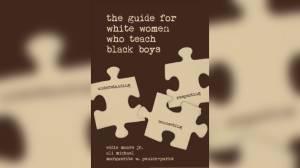 School board defends use of book on teaching black boys