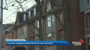 Toronto neighbourhood hires private patrol to patrol 5 streets (02:23)