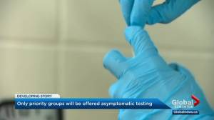 Alberta shifting from asymptomatic testing of COVID-19 to priority groups