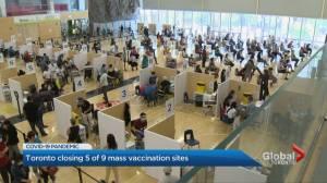 COVID-19: Toronto closing 5 of 9 mass vaccination sites (02:18)