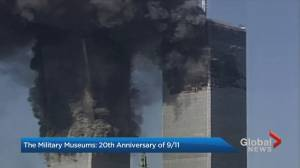 Calgary's The Military Museums to commemorate the 20th anniversary of 9/11 (05:54)