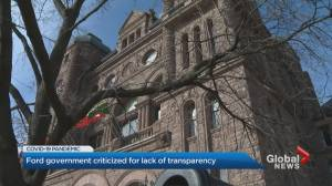 Coronavirus: Ontario government criticized for lack of transparency (02:11)