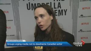 Groups call on media to stop deadnaming Canadian actor (01:53)