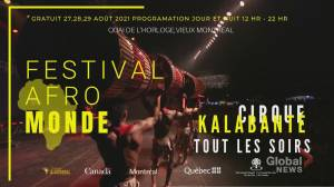 Festival AfroMonde in Montreal this weekend (02:32)