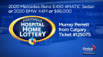 Foothills Hospital Home Lottery: 2020 Mercedes-Benz E450 4MATIC sedan or 2020 BMW X4