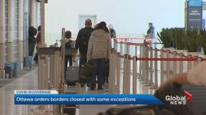 Canadian borders close to foreign travellers amid COVID-19 outbreak