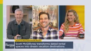 Scott McGillivray shares secret to a perfect vacation home (06:40)