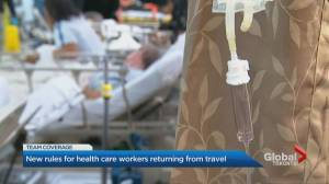 Healthcare workers must go through 14-day isolation after travel: Ontario health minister