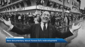 New doc dives into Honest Ed's Redevelopment (02:17)