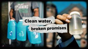 Broken promises: Why are some First Nations still without clean drinking water? (18:51)