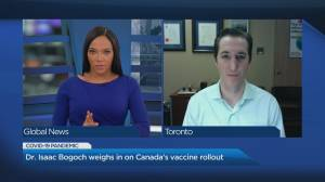 How effective are the new vaccines? Dr. Isaac Bogoch answers your COVID-19 questions (04:30)