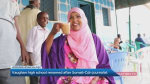 Vaughan high school to be renamed after Somali-Canadian journalist (04:56)