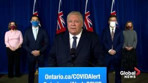Coronavirus: Ontario Premier Doug Ford says he can't leave Ottawa open when everything else is shutdown (04:26)