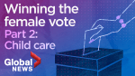 Winning the Canadian female vote – Part 2: Child care