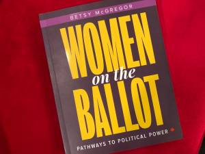 Betsy McGregor book recognizes women considering life in politics