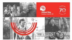 United Way Southern Interior BC launches 70th annual fundraising campaign
