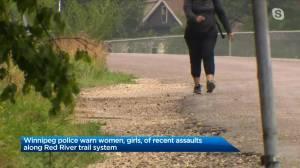 Winnipeg Police warn about river trail attacks (03:25)