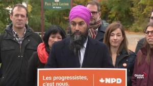 Federal Election: Singh promises no pipelines in Quebec