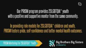 Big Brothers Big Sisters of Winnipeg PRISM Program (04:29)