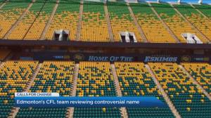 Edmonton's CFL team reviewing controversial name amid public pressure