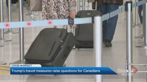 U.S. travel measures raise questions for Canadians