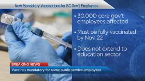 B.C. public service employees must be vaccinated against COVID-19 by Nov. 22 (03:10)