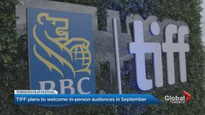 TIFF plans to welcome in-person audiences in September (01:54)