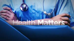 Health Matters: June 30
