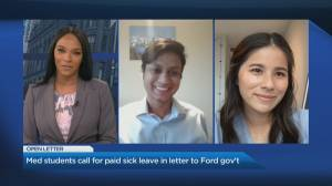 Medical students call for paid sick leave in letter to Ford government (04:29)