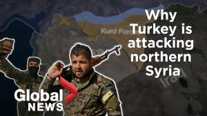 Why Turkey is attacking Kurd forces in Syria