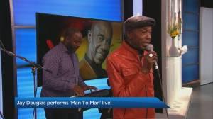 Jay Douglas performs 'Man to Man'