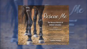 Book raising awareness for improved lives of horses saved through BC SPCA (03:52)