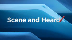 Scene and Heard: Apr 25
