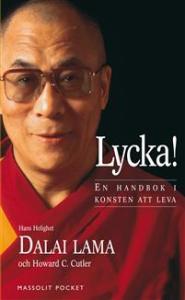 Lycka! En handbok i konsten att leva av Dalai Lama