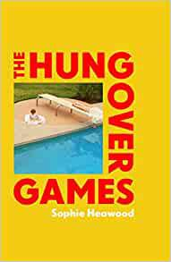 Hungover Games by Sophie Heawood