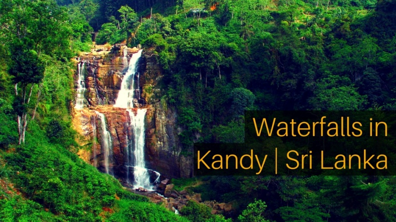 Must See Waterfalls In Kandy Sri Lanka Travel Sri Lanka