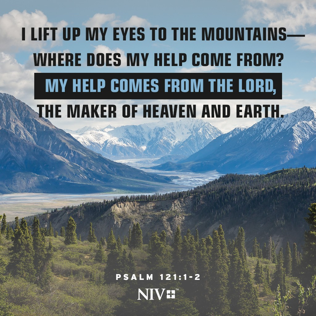 NIV Verse of the Day: Psalm 121:1-2