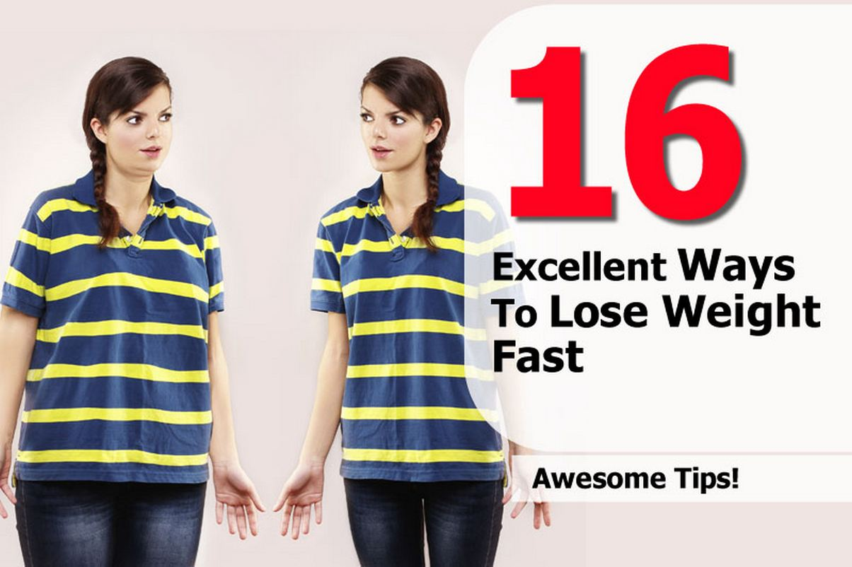 16 excellent ways to lose weight fast