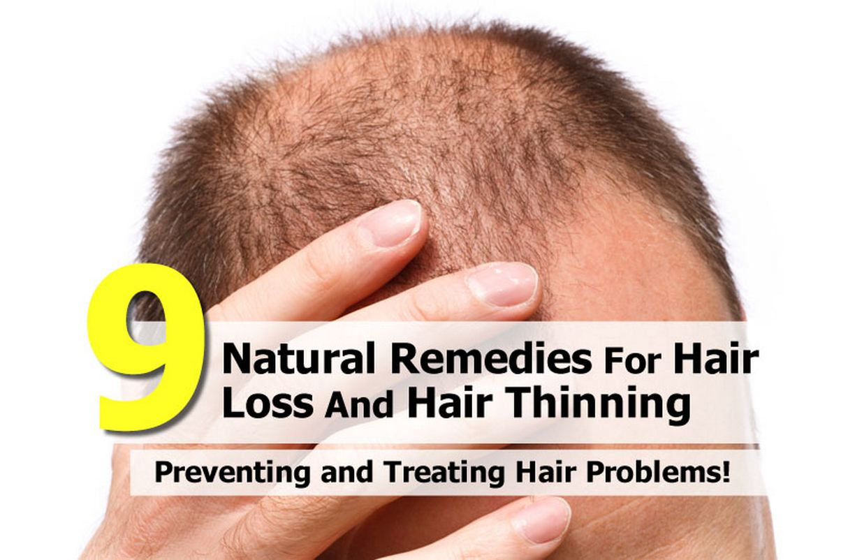 9 Natural Remedies For Hair Loss And Hair Thinning