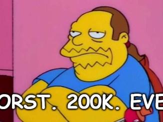 Comic Book Guy - Worst 200K Ever