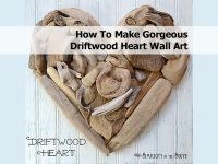 How To Make Gorgeous Driftwood Heart Wall Art