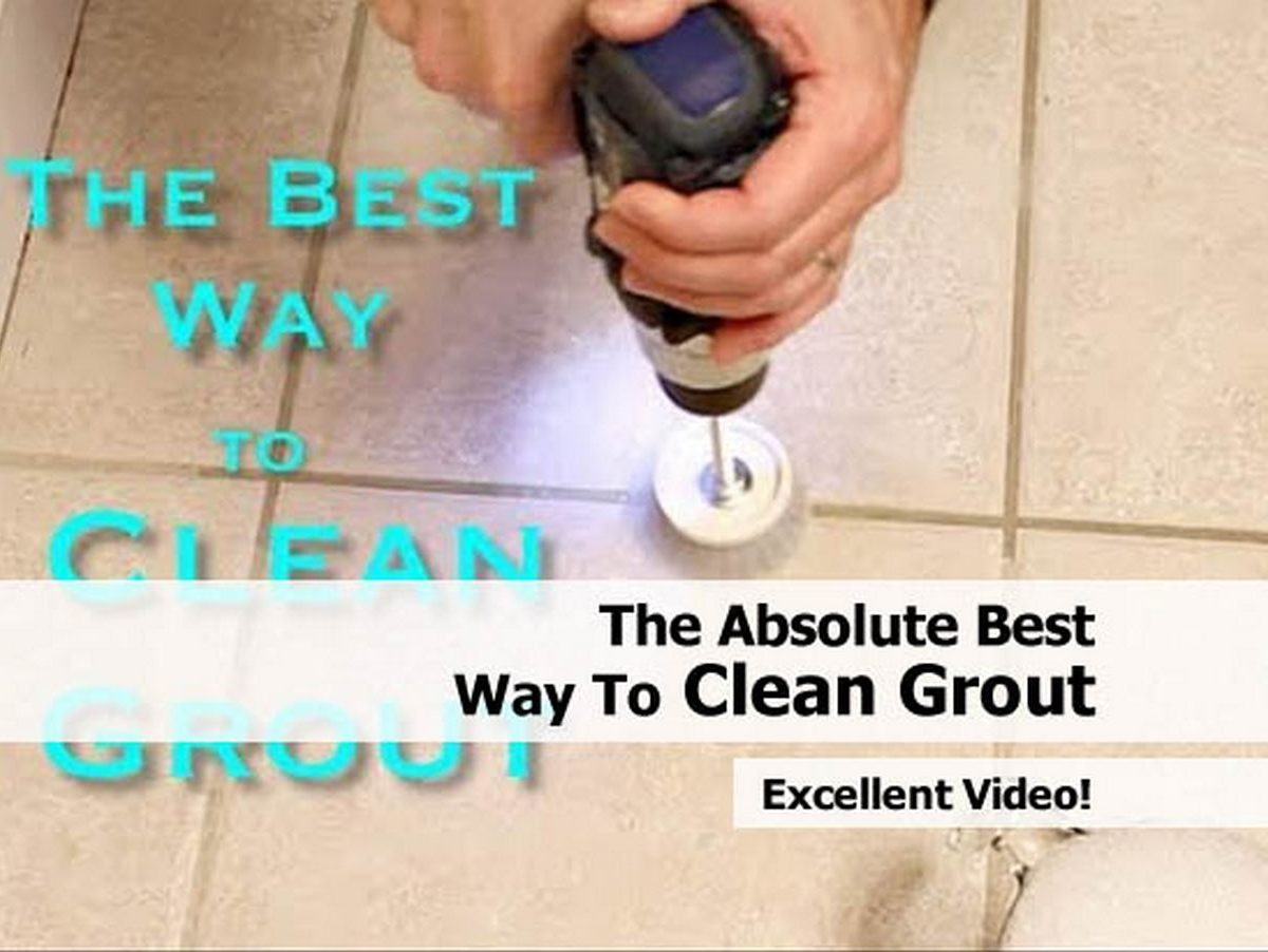 The Absolute Best Way To Clean Grout