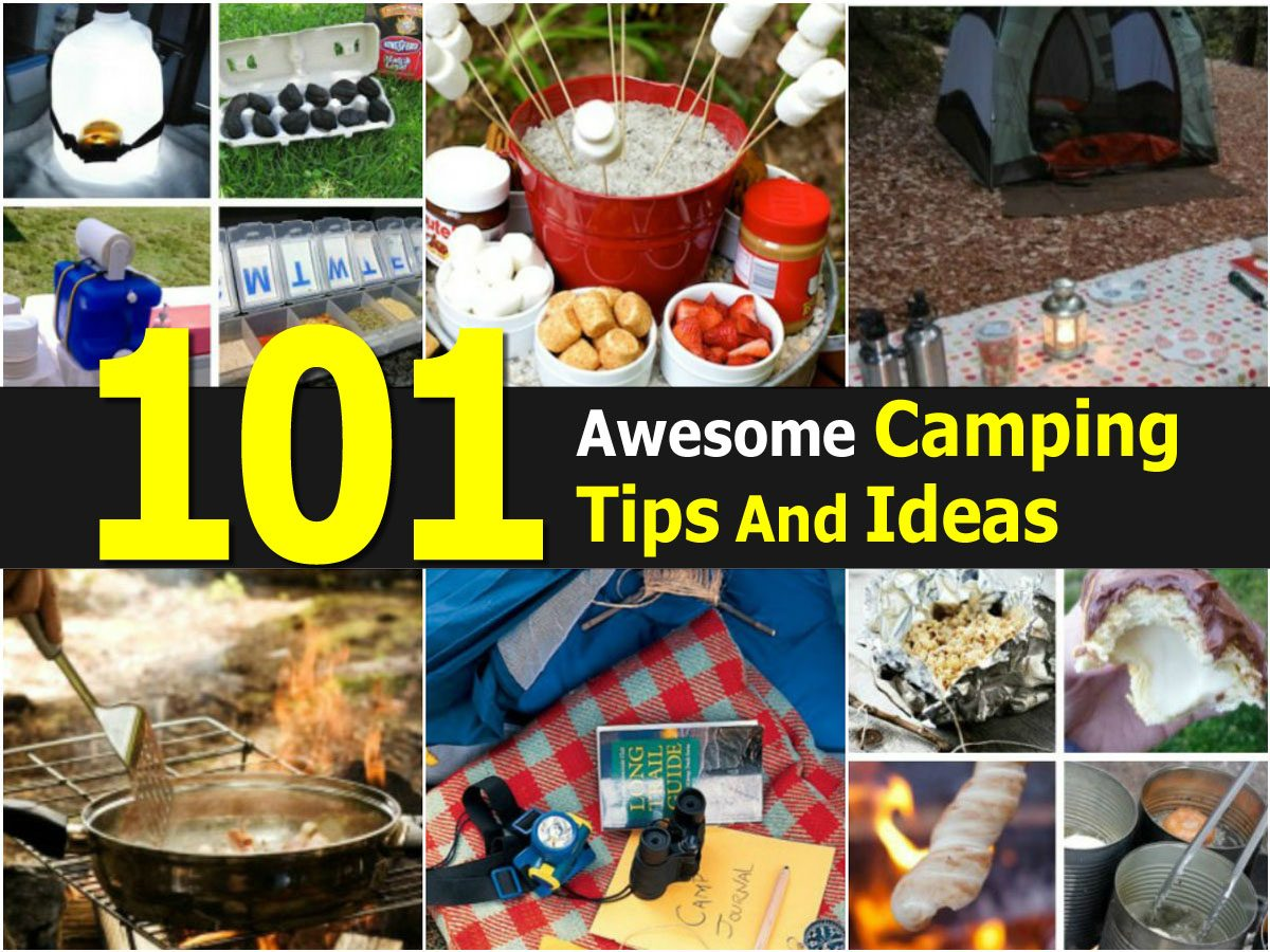 101 Awesome Camping Tips And Ideas