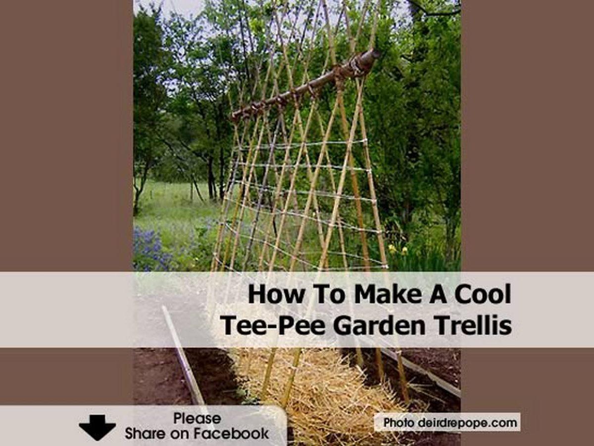 How To Make A Cool TeePee Garden Trellis