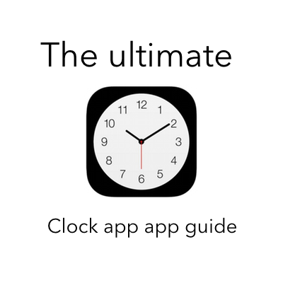 iOS 7: the ultimate Clock app guide