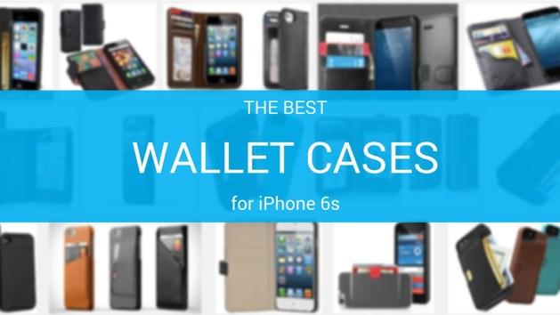 Best wallet cases iPhone 6s
