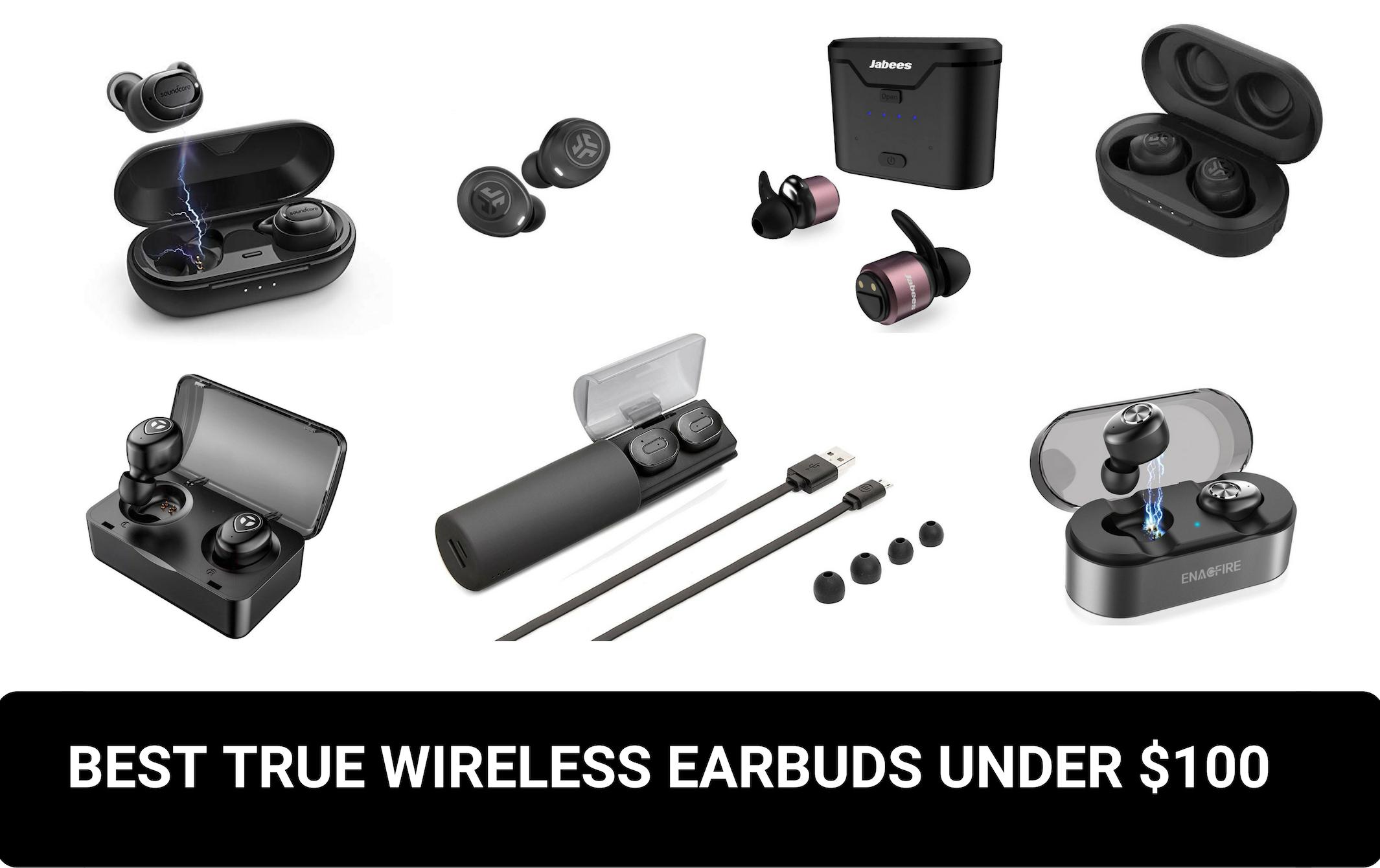 true wireless earbuds under $100