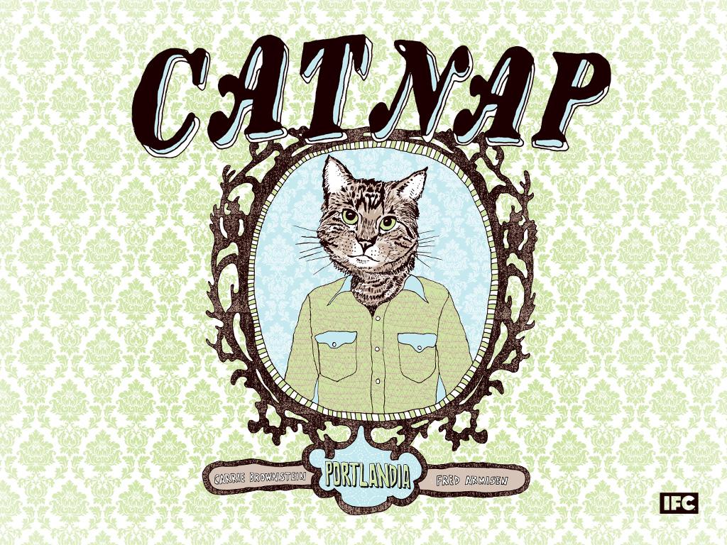 https://i0.wp.com/media.ifc.com/img/portlandia_posters/catnap_1024x768.jpg