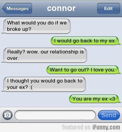 What Would You Do If We Broke Up?